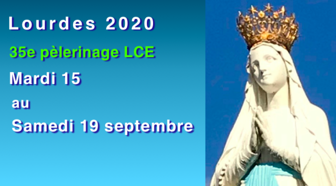 Pèlerinage LCE 2020